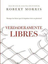 Verdaderamente libres, Robert Morris