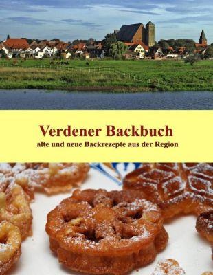 Verdener Backbuch, Ute Redeker-Sosnizka, Brigitte Hanschmann, Ute Schernich, Regina Barbara Teuber