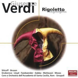 Verdi: Rigoletto (Highlights), Shicoff, Bruson, Sinopoli, Oascr