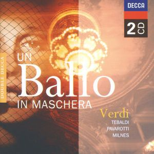 Verdi: Un Ballo in Maschera, Resnik, Milnes, Bartoletti, Oascr
