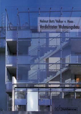 Verdichteter Wohnungsbau, Helmut Bott, Volker von Haas