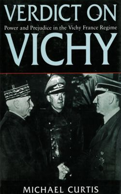 Verdict On Vichy, Michael Curtis
