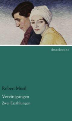 Vereinigungen - Robert Musil  
