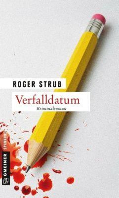 Verfalldatum, Roger Strub