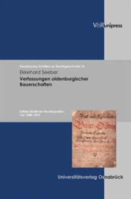 Verfassungen Oldenburgischer Bauerschaften, Ekkehard Seeber