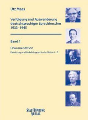 Verfolgung und Auswanderung deutschsprachiger Sprachforscher 1933-1945, 2 Bde. m. CD-ROM, Utz Maas