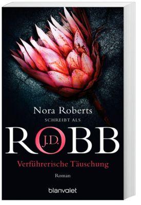 Verführerische Täuschung - J. D. Robb |