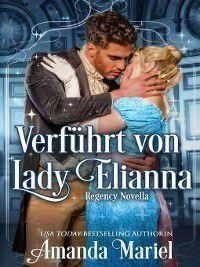 Verführt von Lady Elianna, Amanda Mariel