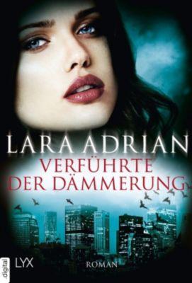 Verführte der Dämmerung, Lara Adrian