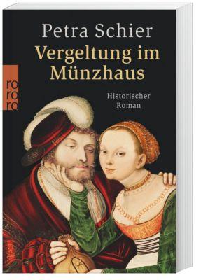 Vergeltung im Münzhaus, Petra Schier
