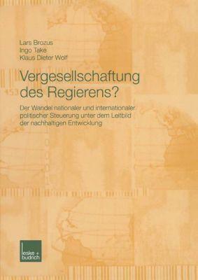 Vergesellschaftung des Regierens?, Lars Brozus, Ingo Take, Klaus D. Wolf