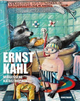 Vergessene Katastrophen - Ernst Kahl  