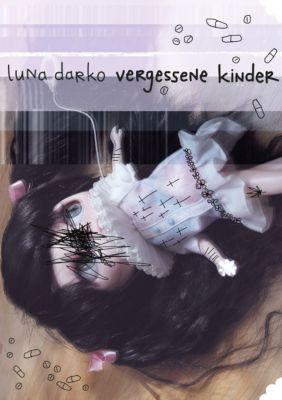 Vergessene Kinder - Luna Darko |