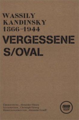 Vergessenes Oval, Wassily Kandinsky