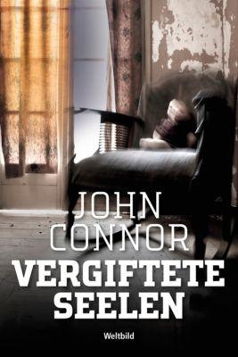 Vergiftete Seelen, John Connor