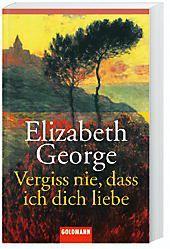 Vergiss nie, dass ich dich liebe, Elizabeth George