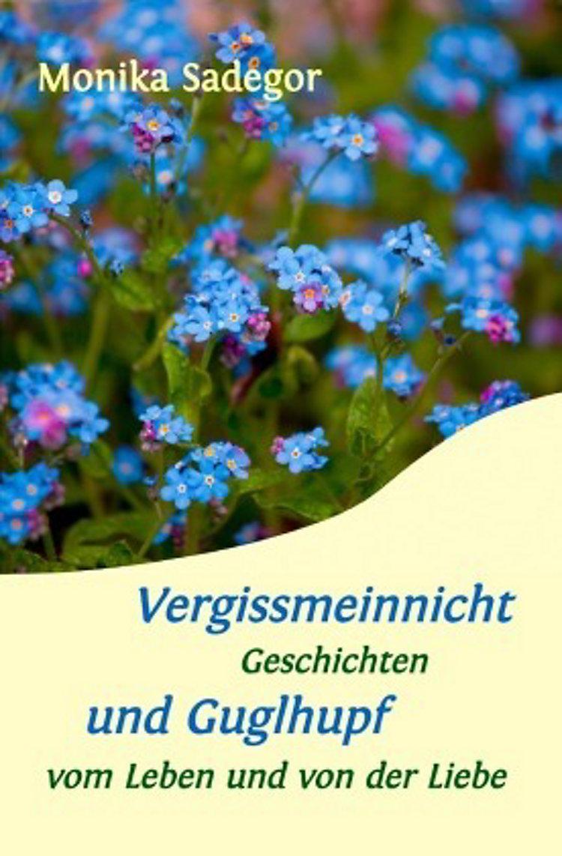 Vergissmeinnicht Und Guglhupf Buch Versandkostenfrei Bei