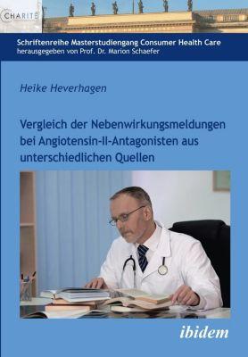Vergleich der Nebenwirkungsmeldungen bei Angiotensin-II-Antagonisten aus unterschiedlichen Quellen - Heike Heverhagen |