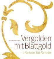 Vergolden mit Blattgold, Karin Havlicek