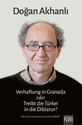 Verhaftung in Granada, Dogan Akhanli