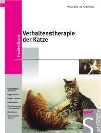 Verhaltenstherapie der Katze, Wolf-Dieter Schmidt