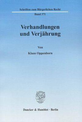 Verhandlungen und Verjährung, Klaus Oppenborn