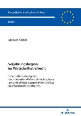 Verjährungsbeginn im Wirtschaftsstrafrecht - Manuel Köchel pdf epub