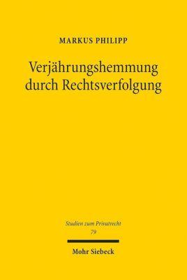 Verjährungshemmung durch Rechtsverfolgung, Markus Philipp