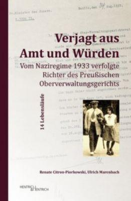 Verjagt aus Amt und Würden, Renate Citron-Piorkowski, Ulrich Marenbach