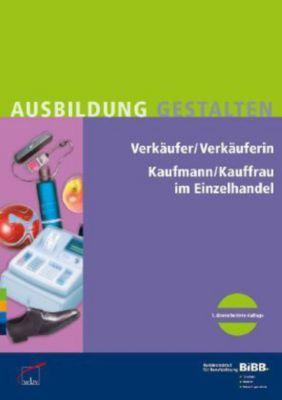 Verkäufer / Verkäuferin,  Kaufmann/Kauffrau im Einzelhandel