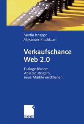 Verkaufschance Web 2.0, Alexander Kracklauer, Martin Knappe