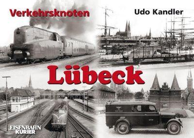 Verkehrsknoten Lübeck - Udo Kandler pdf epub