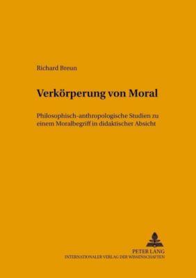 Verkörperung von Moral, Richard Breun
