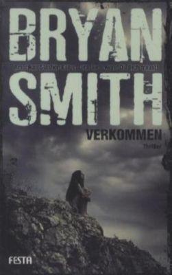 Verkommen, Bryan Smith
