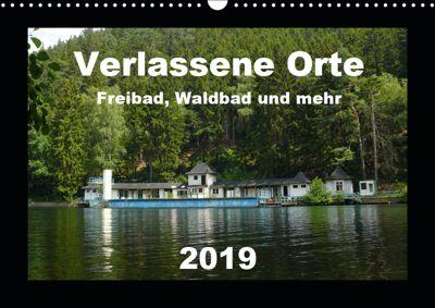 Verlassene Orte - Freibad, Waldbad und mehr (Wandkalender 2019 DIN A3 quer), Barbara Hilmer-Schröer + Ralf Schröer