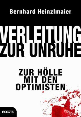 Verleitung zur Unruhe, Bernhard Heinzlmaier