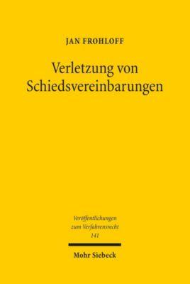 Verletzung von Schiedsvereinbarungen, Jan Frohloff