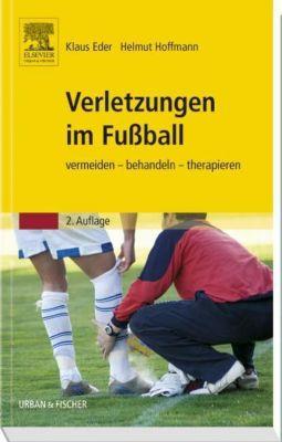 Verletzungen im Fussball, Klaus Eder, Helmut Hoffmann