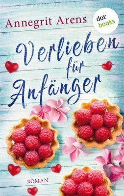 Verlieben für Anfänger, Annegrit Arens