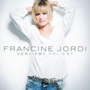Verliebt Geliebt, Francine Jordi