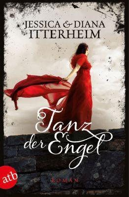 Verliebt in einen Engel Band 2: Tanz der Engel, Jessica Itterheim, Diana Itterheim