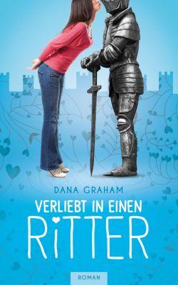 Verliebt in einen Ritter, Dana Graham