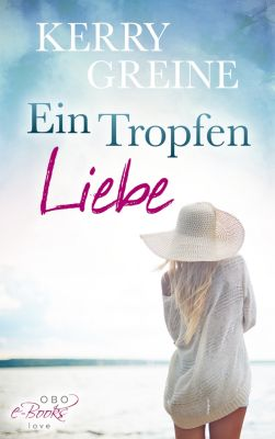 Verliebt in Hamburg: Ein Tropfen Liebe ..., Kerry Greine