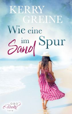 Verliebt in Hamburg: Wie eine Spur im Sand, Kerry Greine