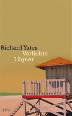 Verliebte Lügner, Richard Yates