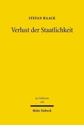 Verlust der Staatlichkeit, Stefan Haack