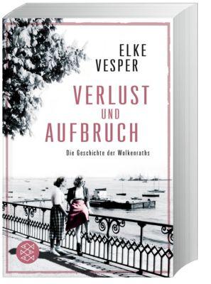 Verlust und Aufbruch - Elke Vesper  