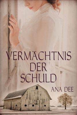 Vermächtnis der Schuld, Ana Dee