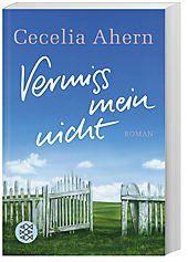 Vermiss mein nicht - Cecelia Ahern |