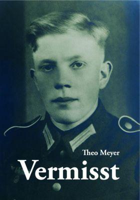 Vermisst - Theo Meyer |